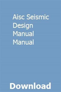 Aisc seismic design manual pdf download