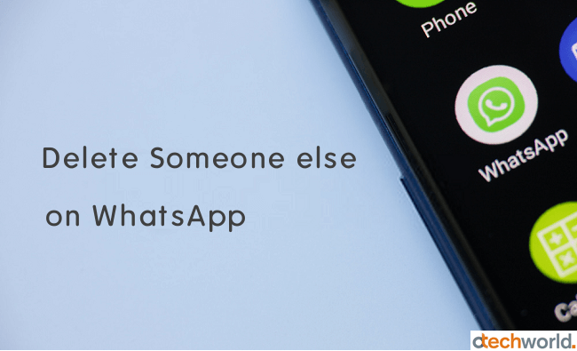 How To Delete Someone Else S Status On Whatsapp Someone Elses Phone Status