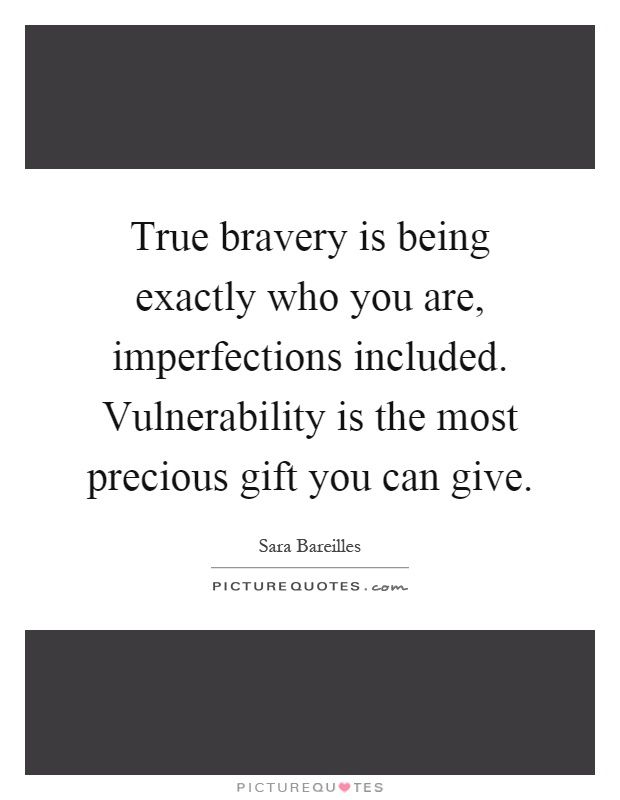 sara bareilles quotes vulnerability - Google Search Other Stuff