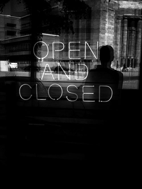 I open at the close.