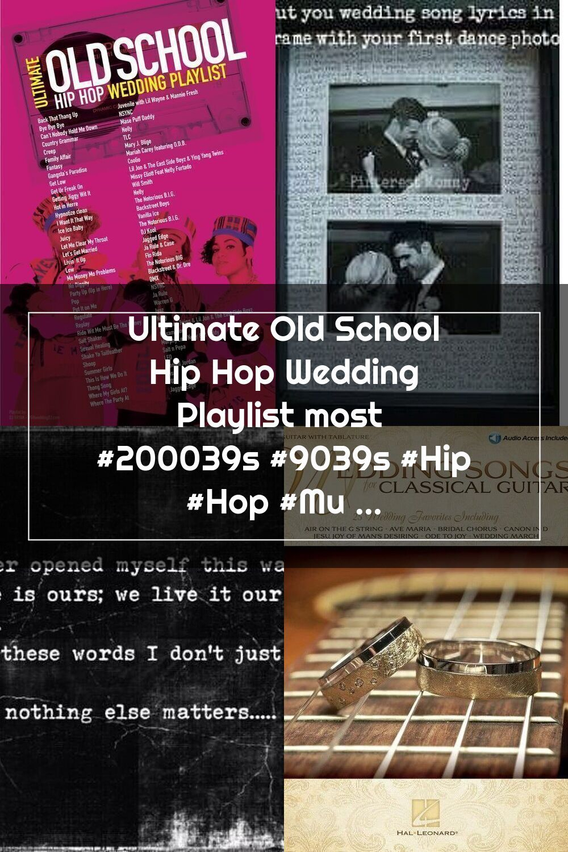 Ultimate Old School Hip Hop Wedding Playlist most 200039s