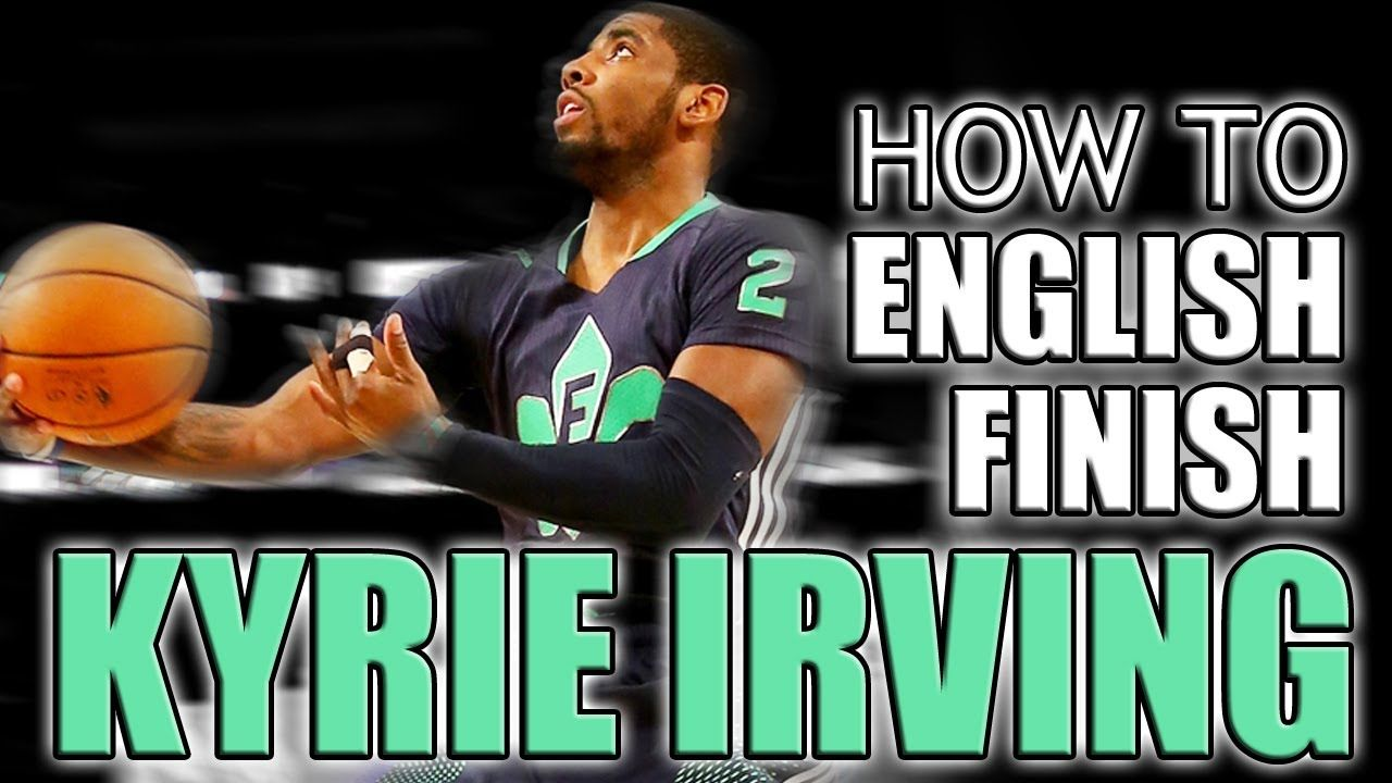 Kyrie Irving English Finish All Star Game Basketball Move