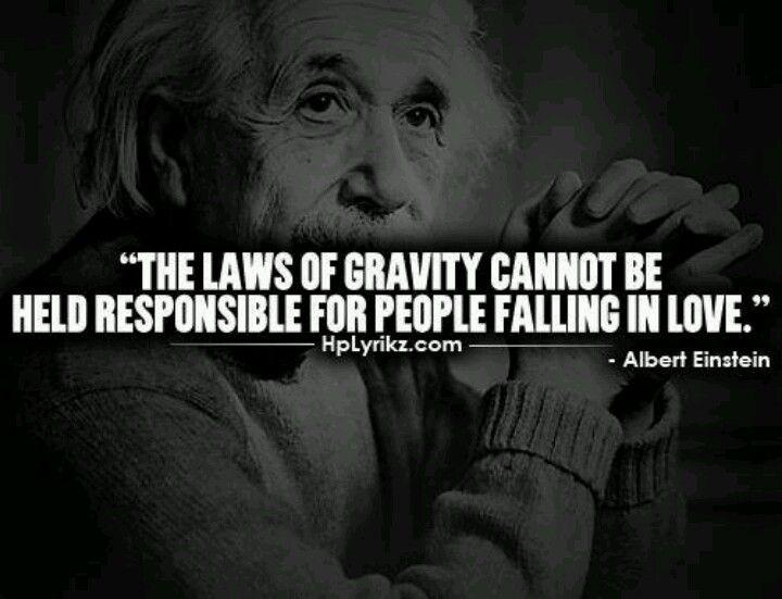 Einstein Einstein Funny Quotes People Fall In Love
