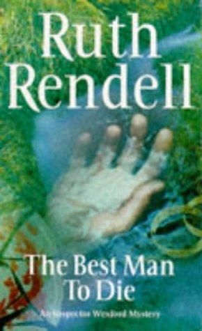 """The Best Man to Die (Inspector Wexford Mysteries)"" av Ruth Rendell"