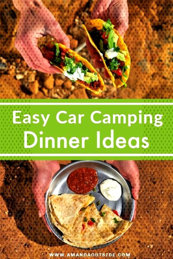 3 SUPER EASY Car Camping Dinner Ideas! These camping meals are so easy, delicious, and great for fe