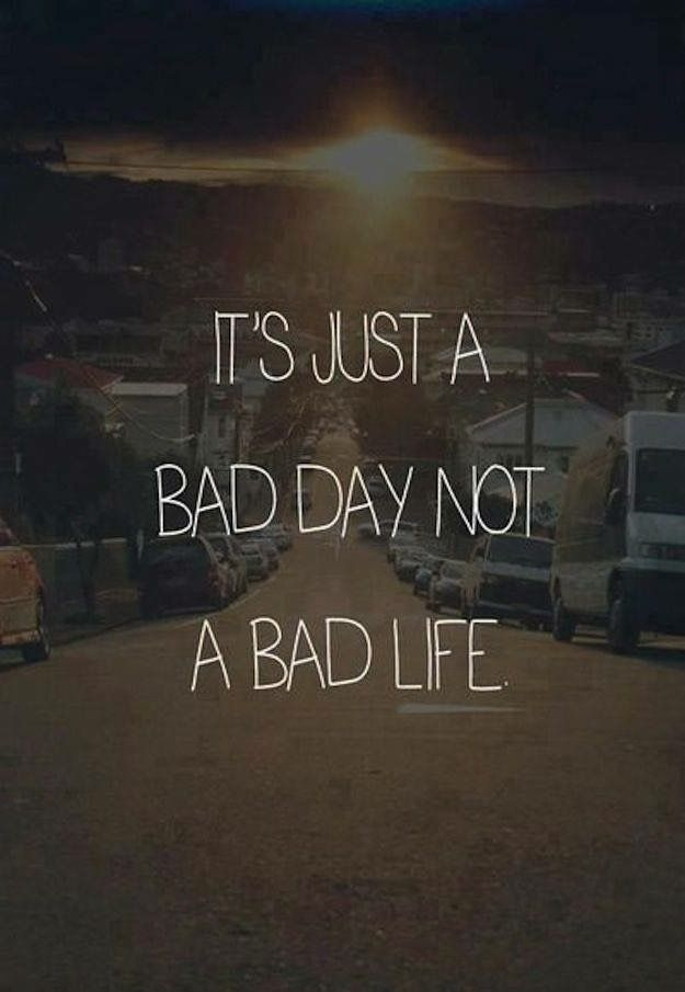 Pin by Hannah Davis on Quotes & Sayings Quotes, Bad life
