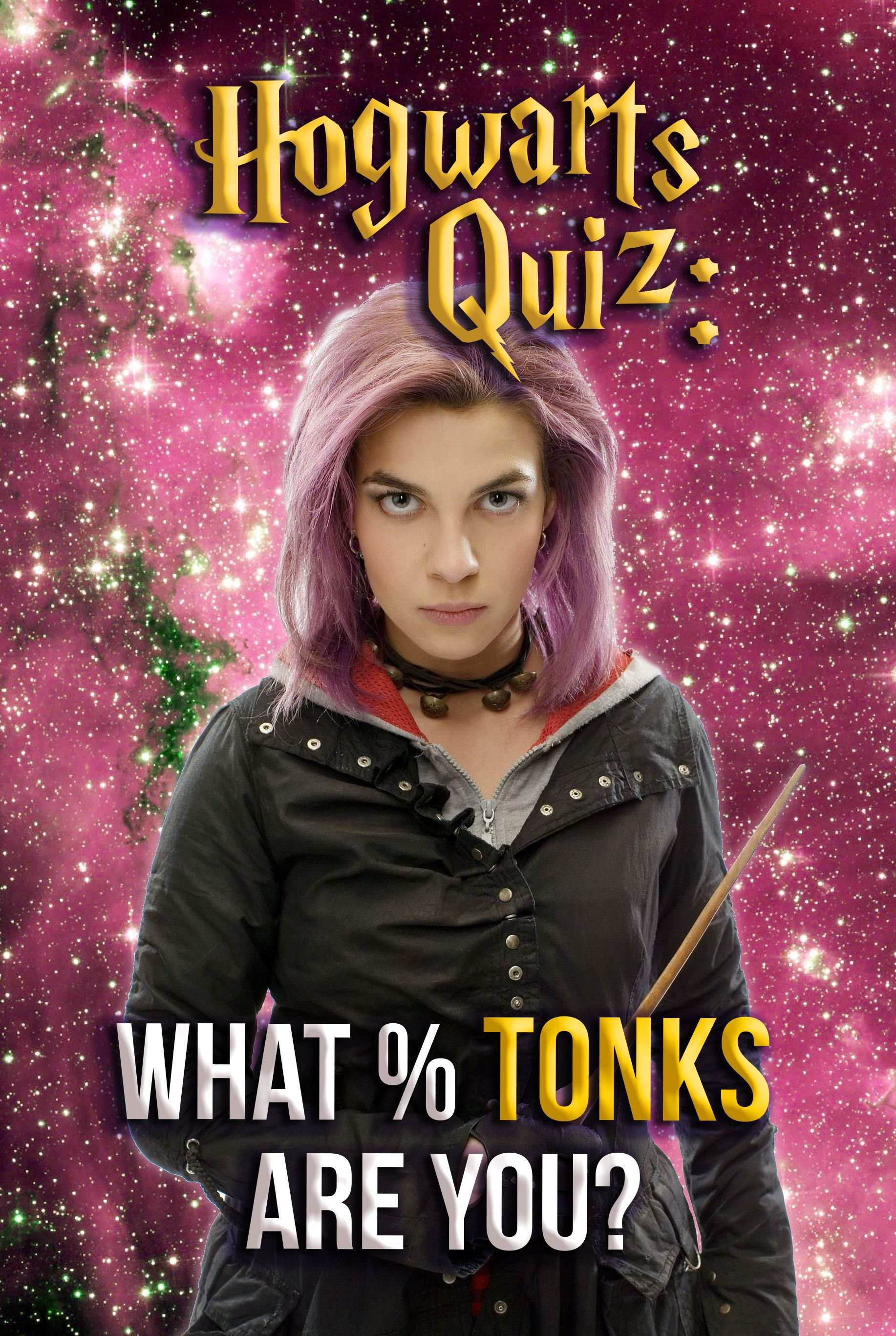 Hogwarts Quiz What Tonks Are You