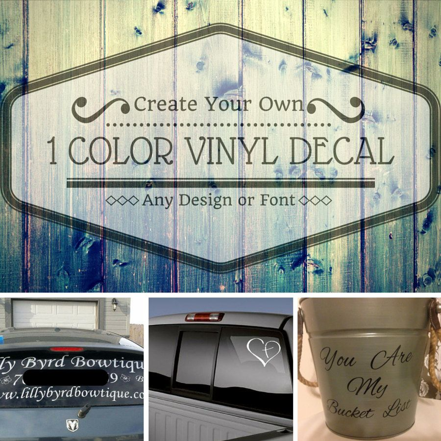 Large Custom Vinyl DecalCar DecalCreate Your Own DecalOne Color - Make your own car decal