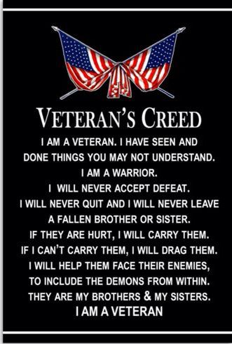 Veterans Creed Military Quotes Military Veterans Veteran Quotes