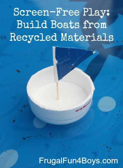 Building Boats from Recycled Materials | Water tables ...