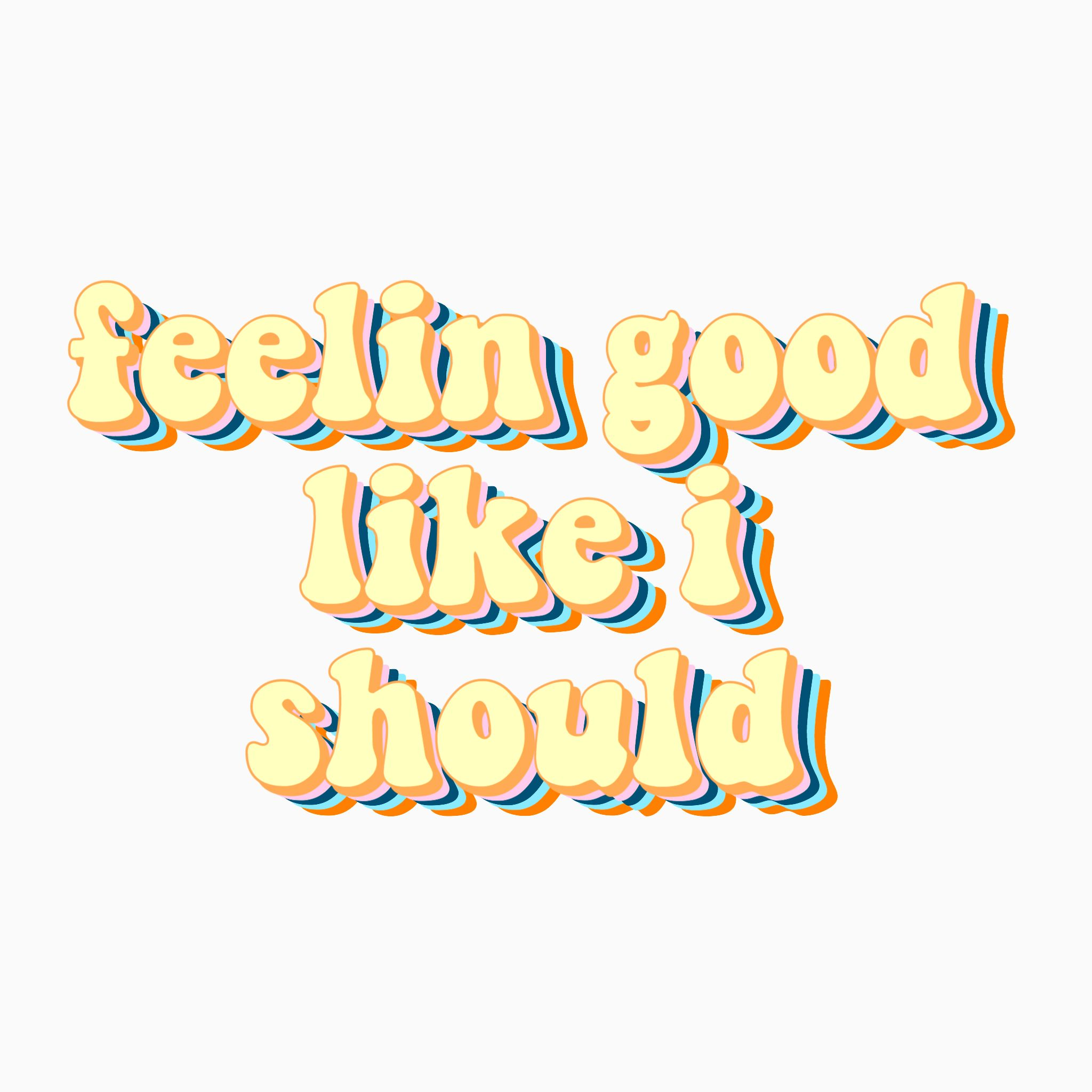 Feeling good Surfaces song sticker
