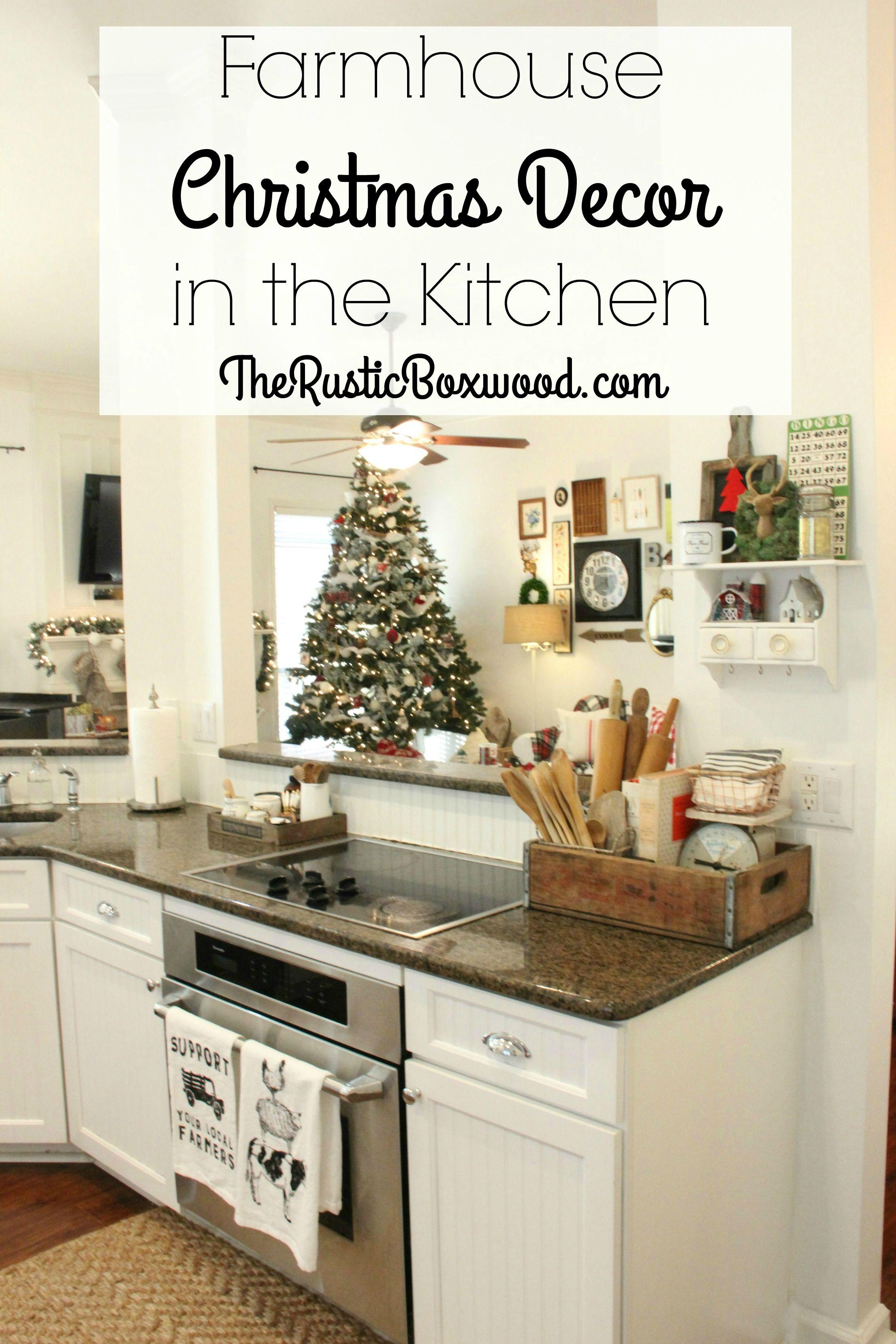 farmhouse christmas decor in the kitchen the rustic boxwood rustic christmas cheap on farmhouse kitchen xmas id=39722
