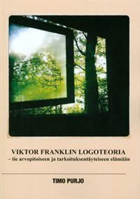 http://www.adlibris.com/fi/product.aspx?isbn=951976061X | Nimeke: Viktor Franklin logoteoria - Tekijä: Timo Purjo - ISBN: 951976061X - Hinta: 33,50 €