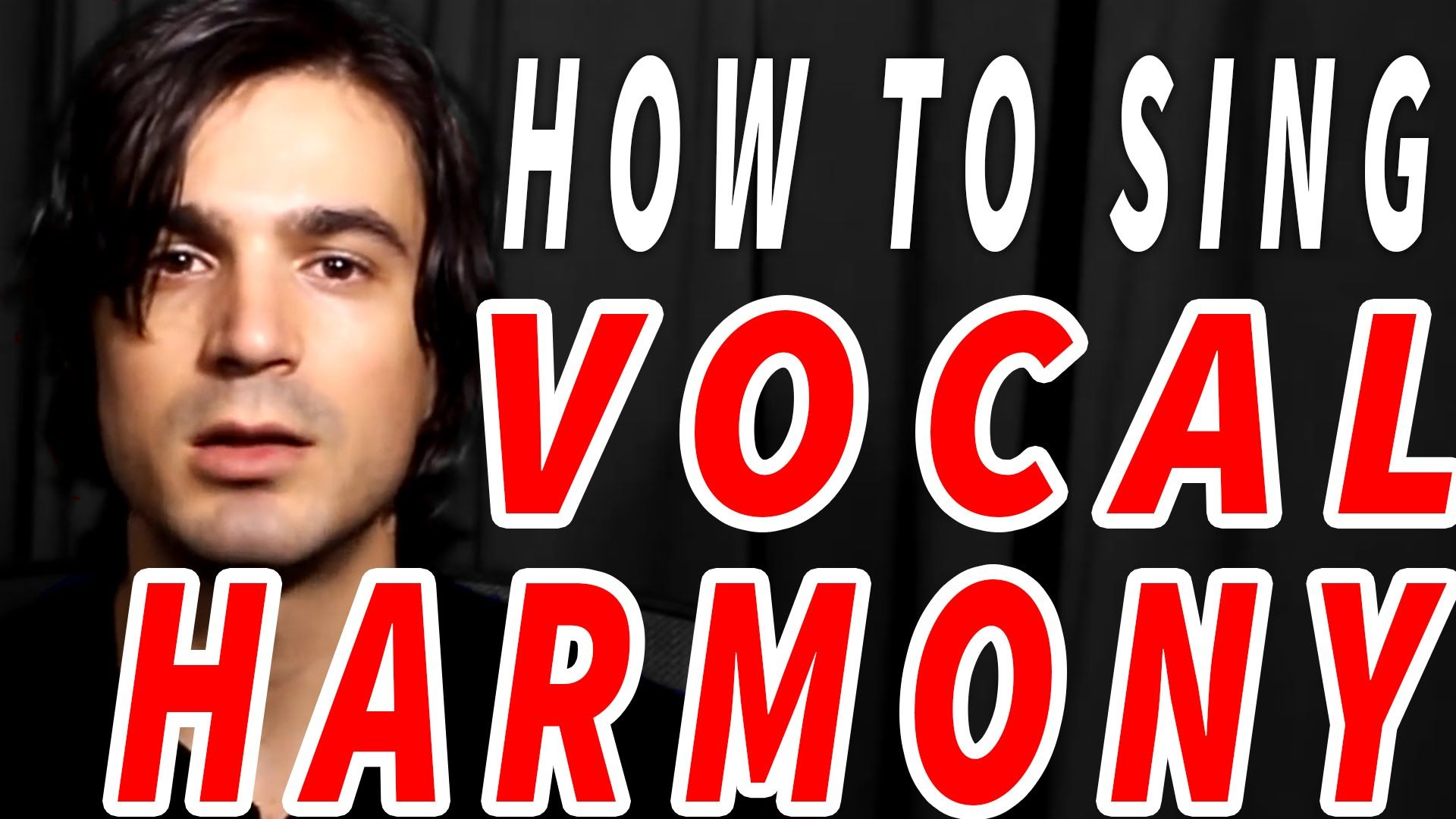 how to sing VOCAL HARMONY! YouTube Singing lessons
