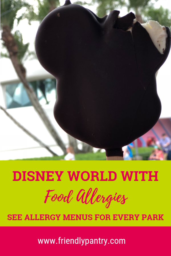 Disney World with Food Allergies - Allergy Menus — Friendly Pantry,  #Allergies #Allergy #Disney #Disneyworldtipsandtricks #Food #Friendly #menus #Pantry #World