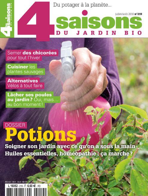 Magazine Les 4 Saisons Du Jardin Bio N 219 Juillet Aout 2016