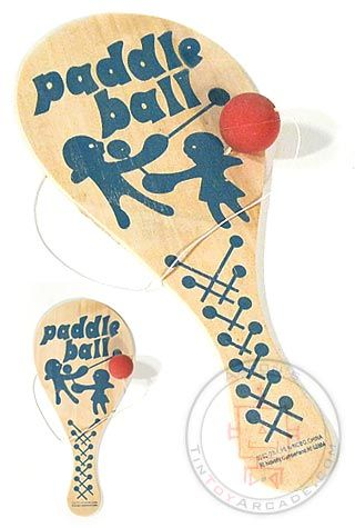 paddle ball.... don't let the string break.... or it could be used a a spanking paddle!
