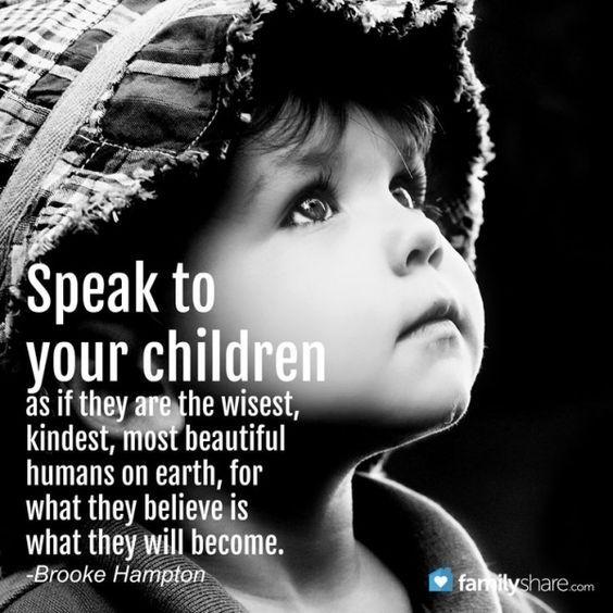Speak to your children...