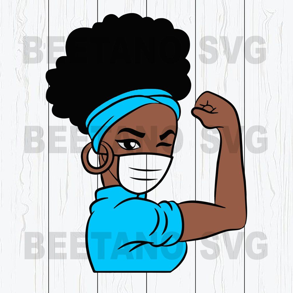 Afro Girl Power Wear Face Mask Svg Files Girl Power Svg Black Girl Face Mask Cutting Files Vozeli Com