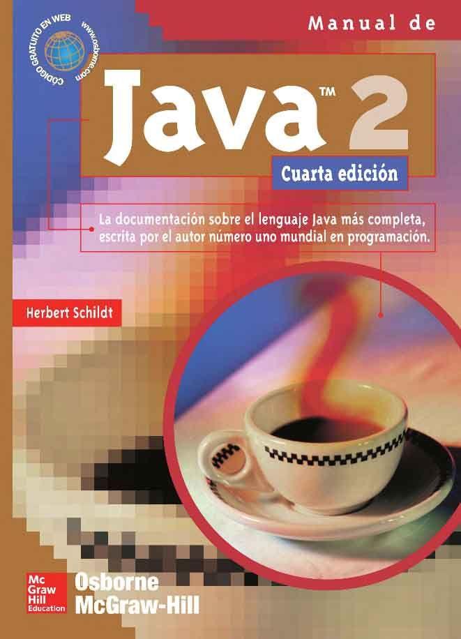 java 2 manual de referencia 4ed autor herbert schildt editorial rh pinterest com mx manual de programacion java web manual de programacion java web