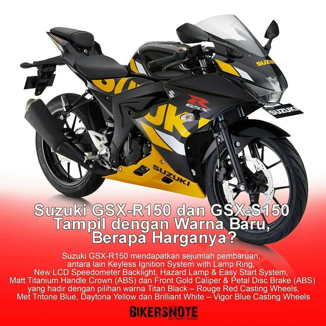 Repost Bikersnote Suzuki Gsx R150 Dan Gsx S150
