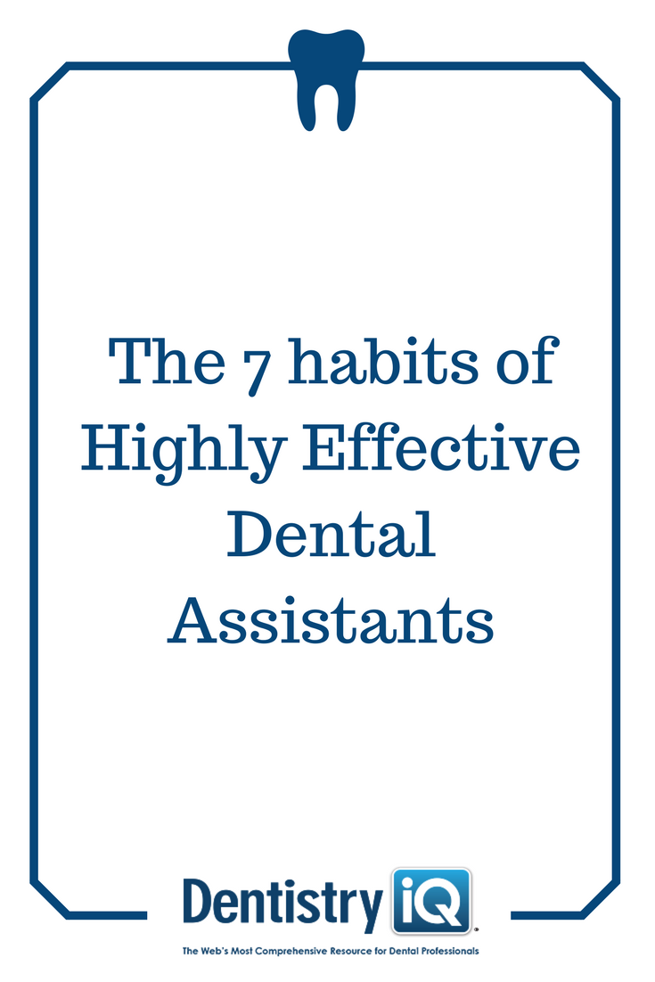 Do you want a successful career as an effective dental assistant? Here are 7 habits to help you get on your way! #dentalassistant