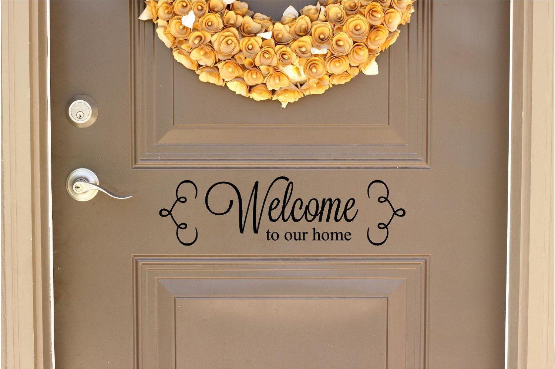 Welcome To Our Home Vinyl Door Decal Front Door Decals Welcome - Custom vinyl decals for home