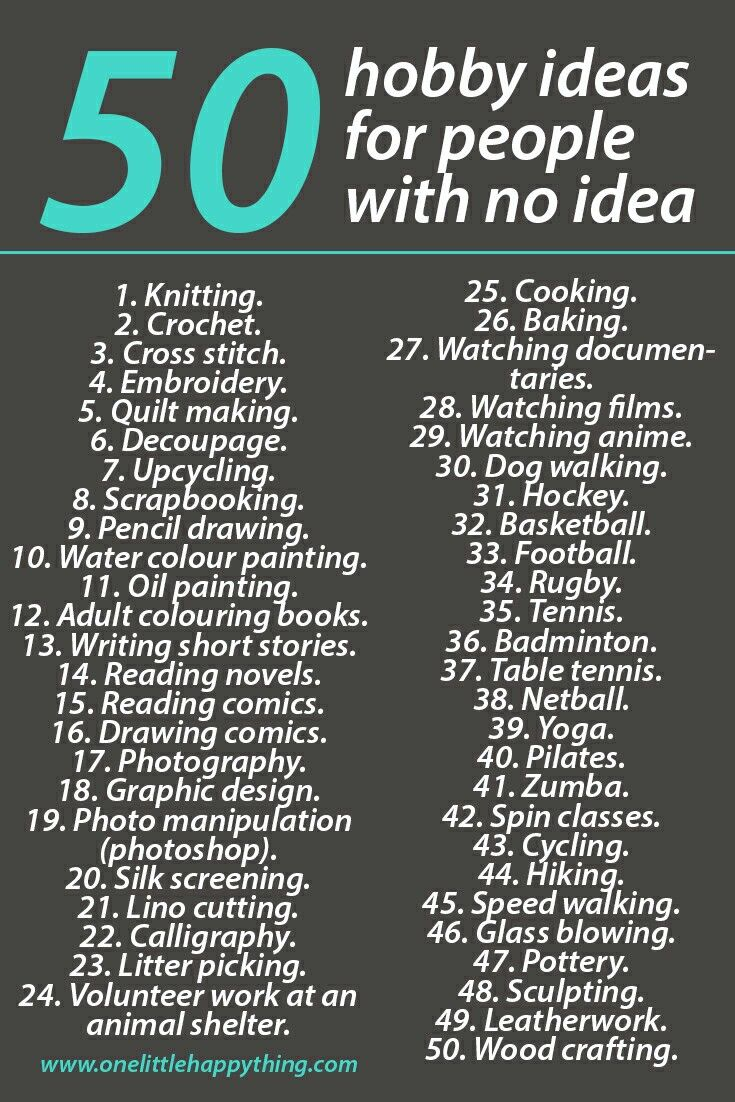 50 hobby ideas for those who have no idea self for Crafts and hobbies ideas