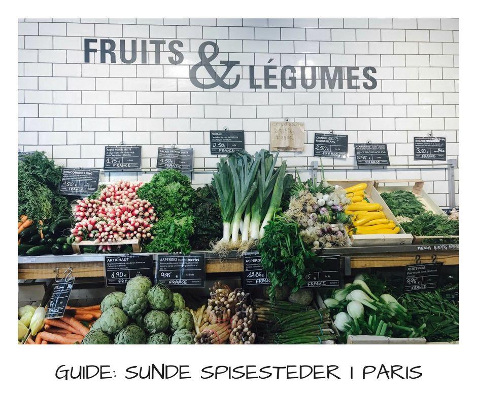 Spis godt og grønt på disse sunde spisesteder i Paris. Hvadenten du vil spise vegansk, glutenfrit eller bare grønt og øko, så finder du masser af idéer her.