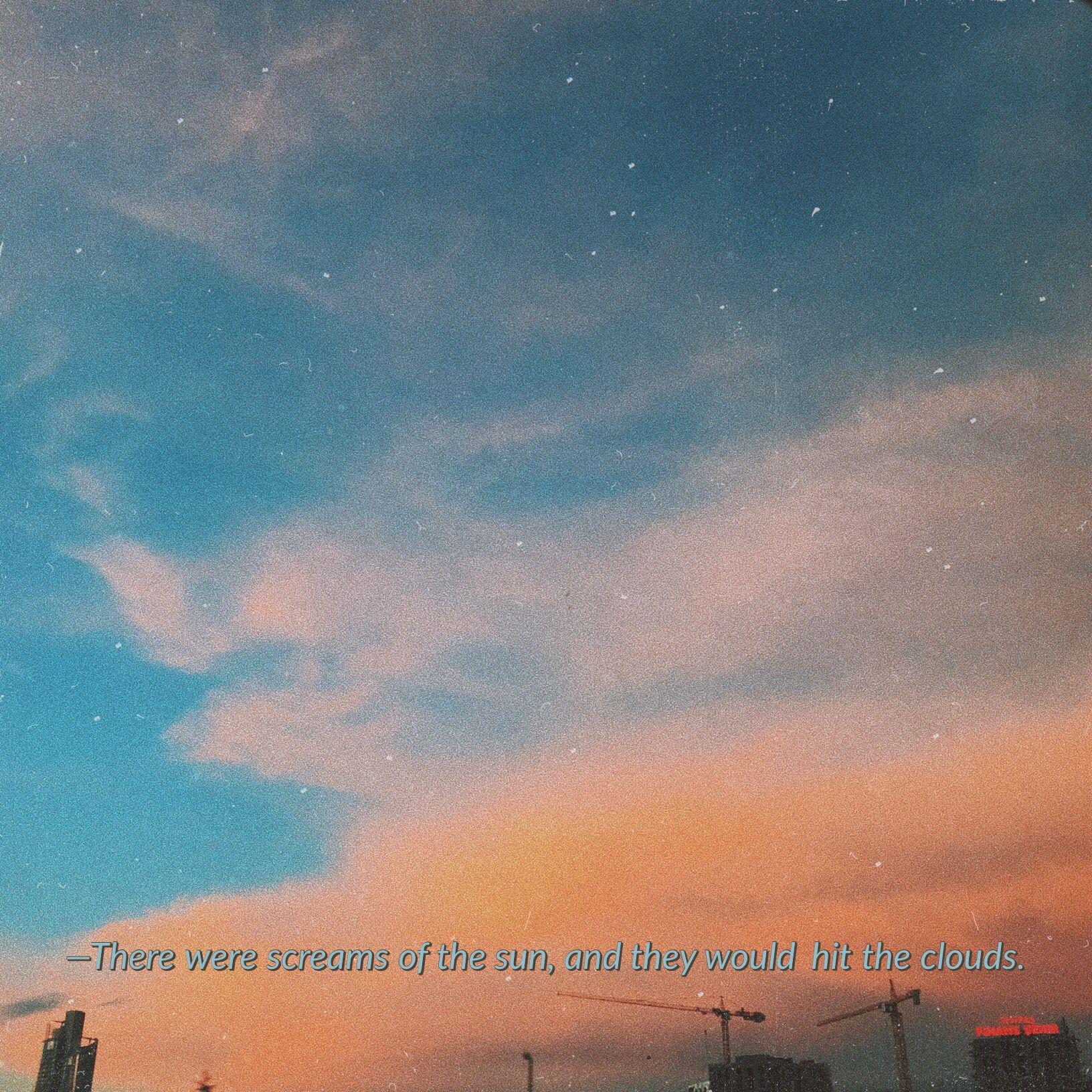 Tumblr Sky Vintage Sky Quotes Aesthetic Qoutes Instagram Photo Editing