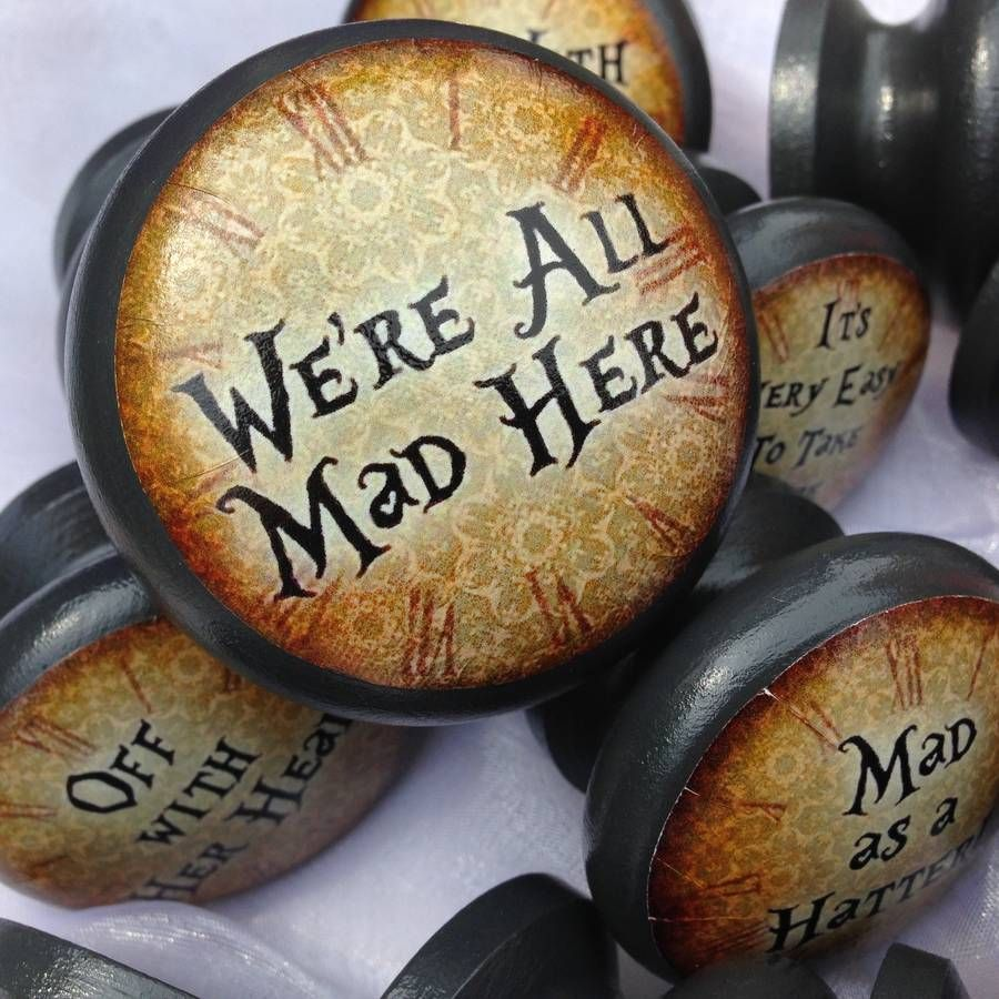 alice in wonderland quote door or drawer knob alice drawers and