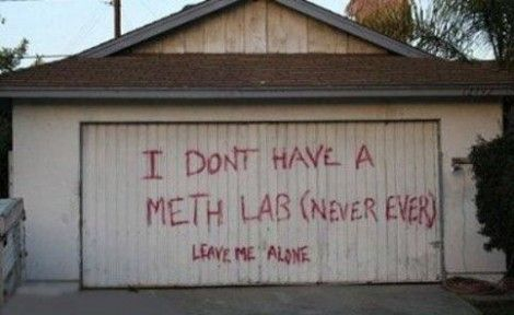 I don't have a meth lab