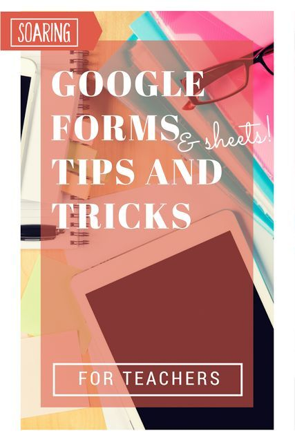 Helpful tips, tricks, and hack to help teachers get organized with - spreadsheet google form