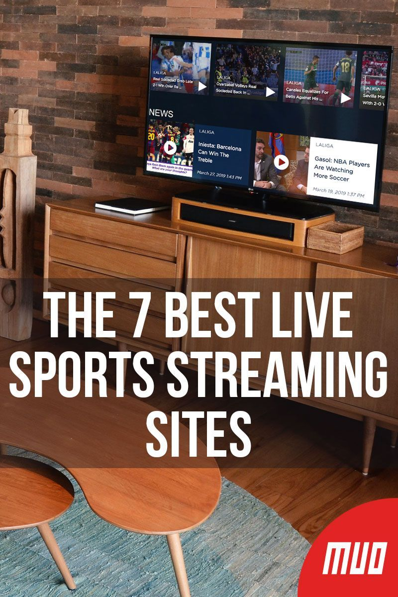 The 7 Best Live Sports Streaming Sites Streaming sites