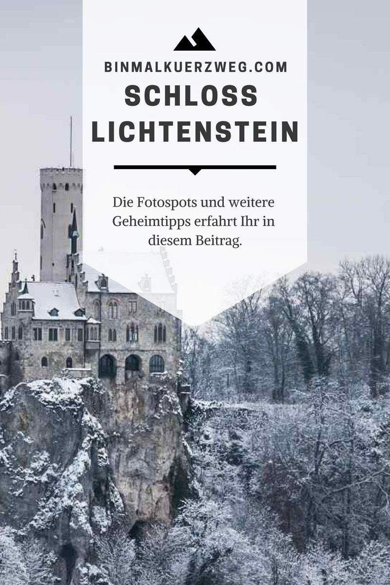 Das Schloss Lichtenstein Fallt Nicht Nur Durch Seine Aussergewohnliche Lage Auf Die Besten Fotospots Erfahrt Ihr Hier Schloss Lichtenstein Schloss Fotografie
