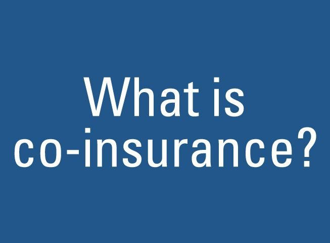 Co Insurance What Does Deductible Mean
