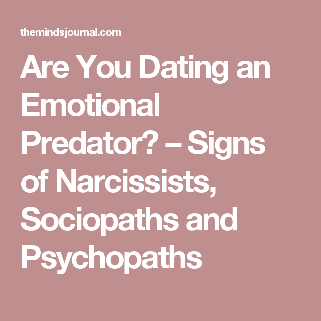 from Melvin dating emotional predators