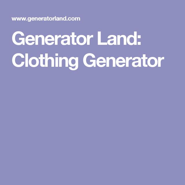 Generator Land Clothing Generator Aesthetic Generator Name Generator Cool Websites
