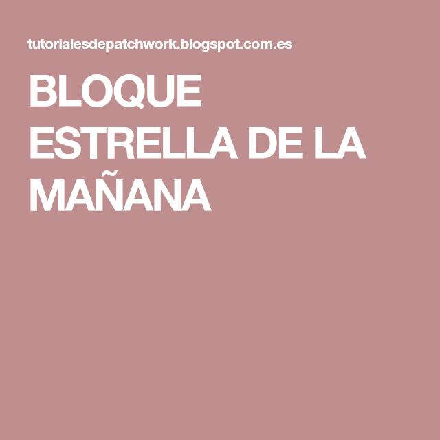BLOQUE ESTRELLA DE LA MAÑANA