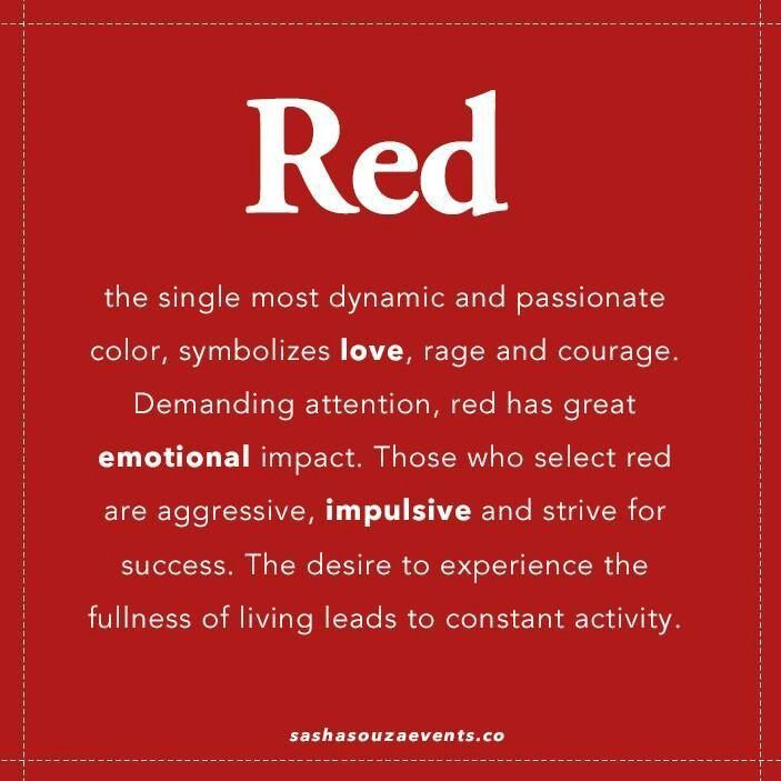 Red The Single Most Dynamic Passionate Colour Symbolizes Love Rage Courage Demanding Attention Has Great Emotio Meaning Quotes Color