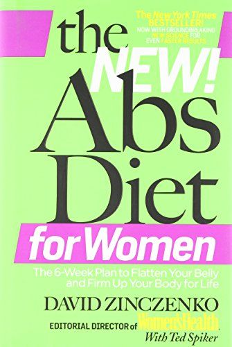 The New Abs Diet for Women: The Six-Week Plan to Flatten Your Stomach and Keep You Lean for Life by David Zinczenko http://www.amazon.ca/dp/1605293156/ref=cm_sw_r_pi_dp_XNr.ub0FSYBVN
