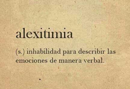 Alexitimia. #palabras