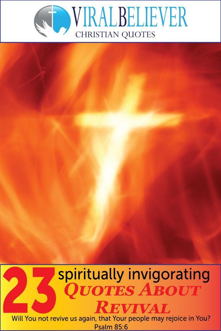 23 spiritually invigorating revival quotes bible christian life 23 spiritually invigorating quotes about revival thecheapjerseys Gallery
