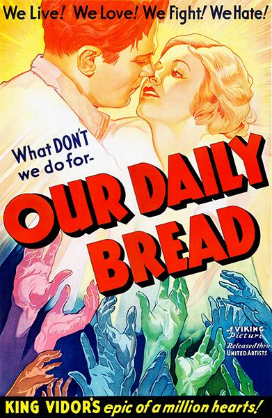 Our Daily Bread 1934 Movie Poster Daily Bread Our Daily