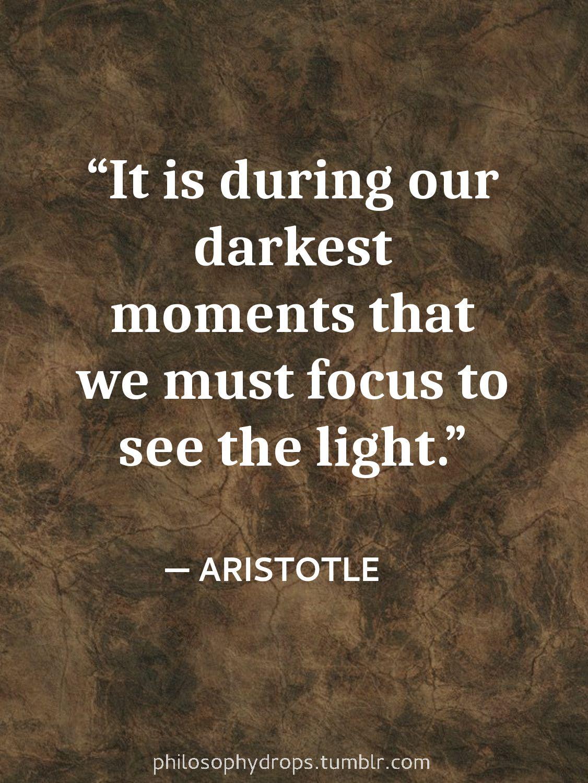 Philosophy Quotes Philosophy Quotes Aristotle Darkness Light Focus Photo Quotes