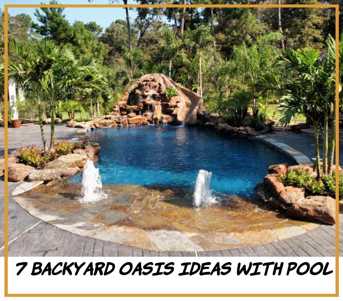 Backyard Oasis Ideas With Pool Backyard Backyard Oasis Small Backyard Pools