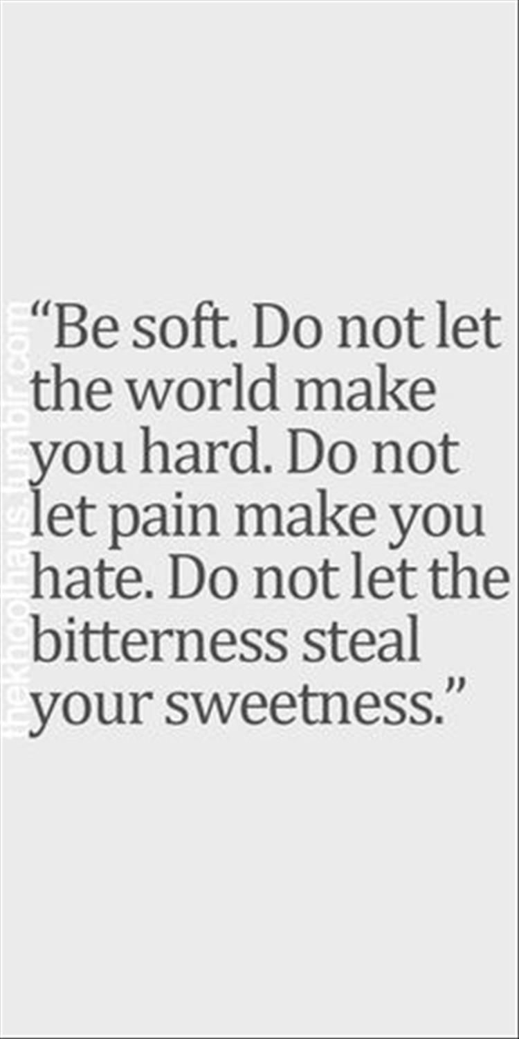 Soft Quotes Quotes Of The Day  12 Pics  Just Thoughts  Pinterest  Thoughts
