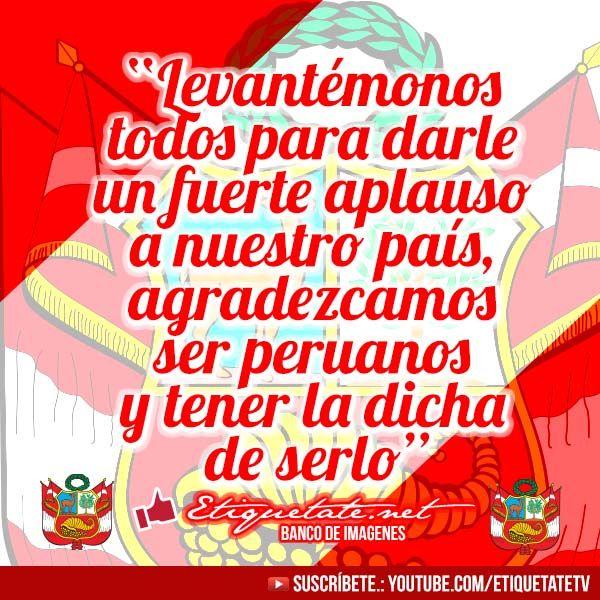Imágenes Con Pensamientos De Fiestas Patrias En Perú