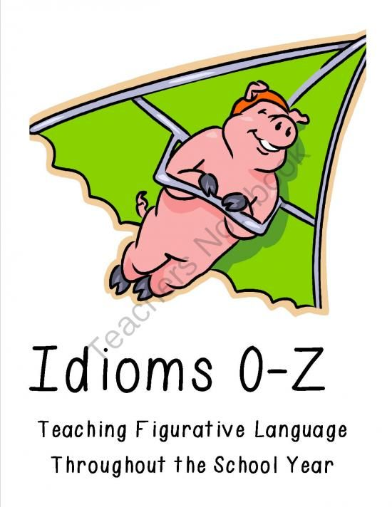 Idioms O-Z from ThePassionateTeacher on TeachersNotebook com