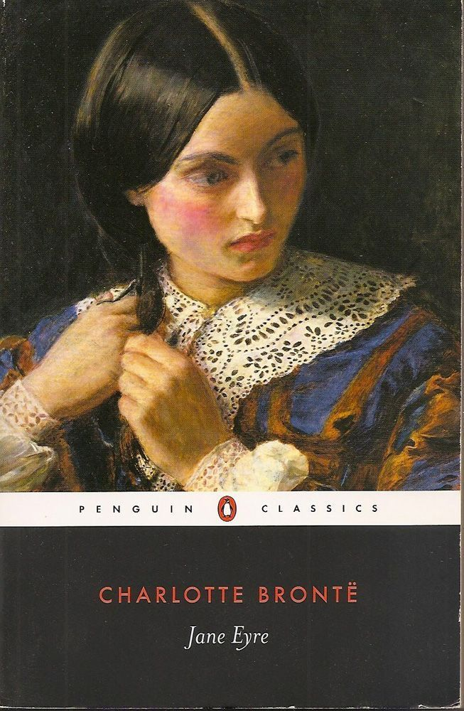 29 Of The Best Beauty Moments In Literature Jane Eyre Jane Eyre Book Penguin Classics